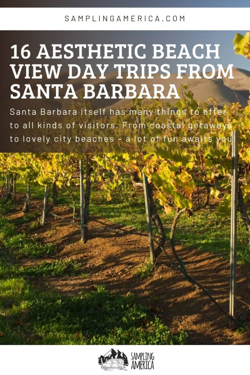 Day Trips From Santa Barbara
