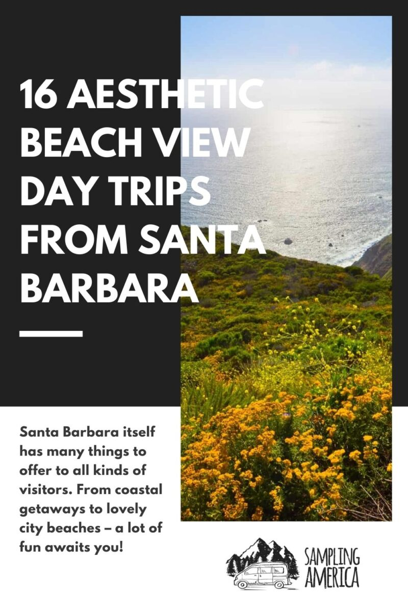 Day Trips From Santa Barbara, California