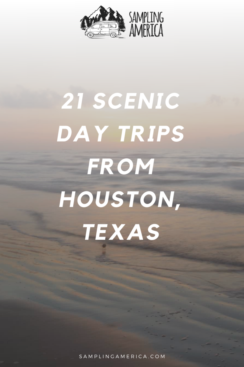 Top 21 Day Trips From Houston, Texas