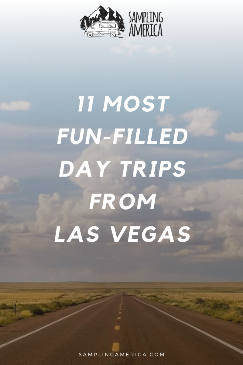 The 11 Best Day Trips From Las Vegas, Nevada