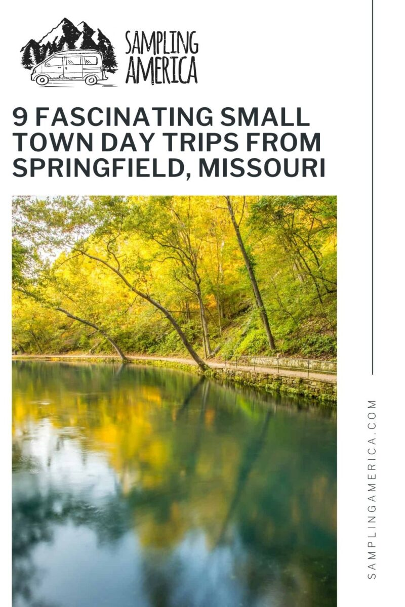 Day Trips From Springfield Missouri