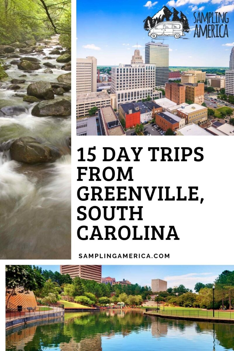 Top 15 Day Trips From Greenville, SC